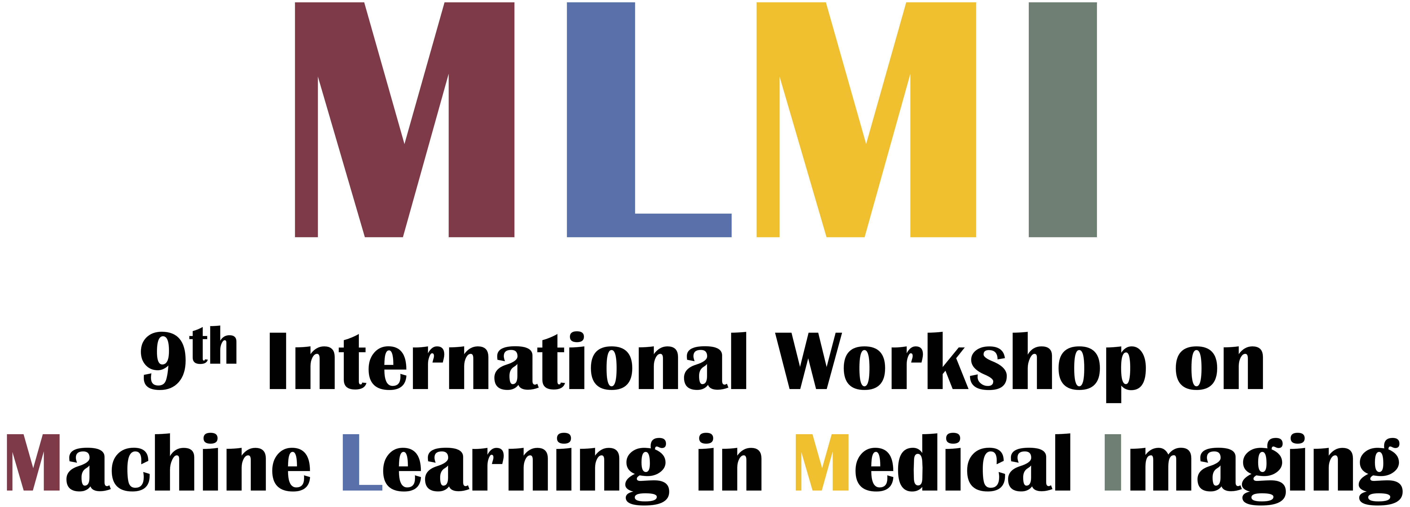 9th International Conference on Machine Learning in Medical Imaging (MLMI 2018)